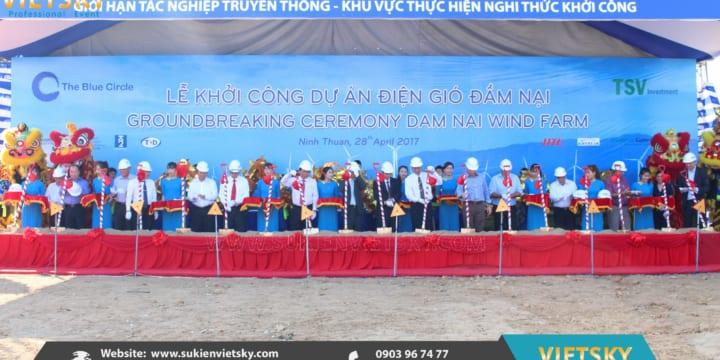 Khởi công | Công ty tổ chức lễ khởi công giá rẻ tại Đồng Nai | Khởi công dự án Điện Gió